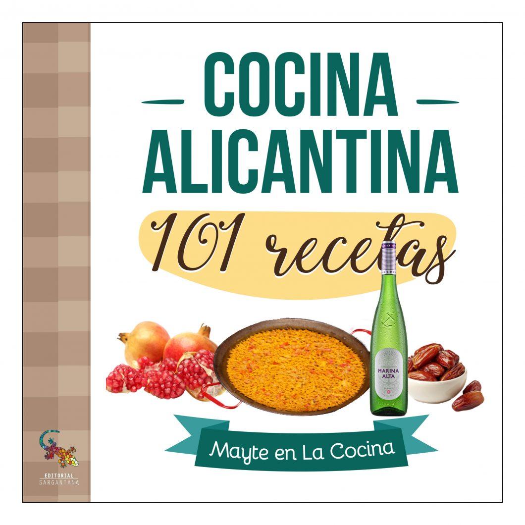 Cocina alicantina 101 recetas el libro de recetas de for Los mejores libros de cocina