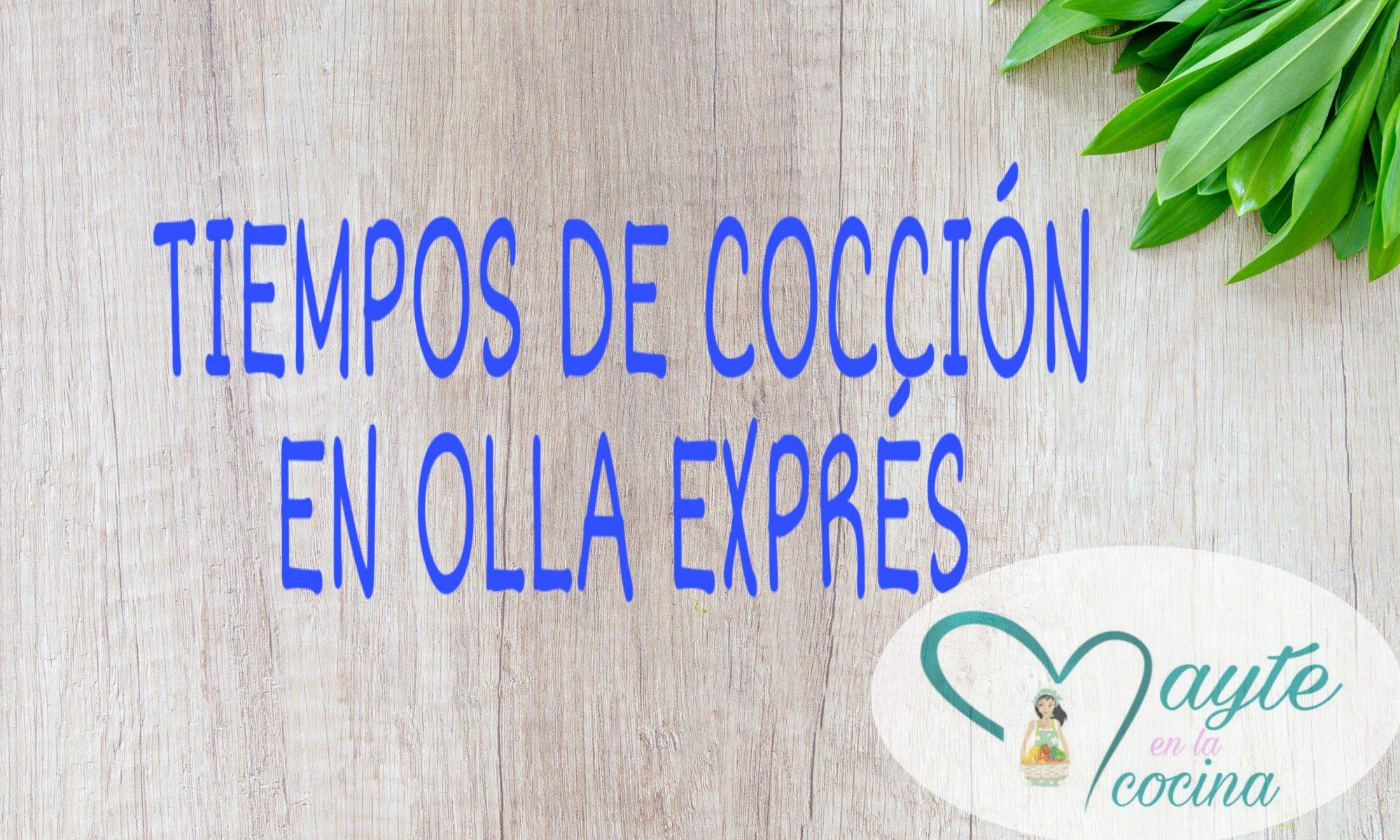 Tiempos de coccion en olla expres mayte en la cocina - Tiempo de coccion de la patata ...
